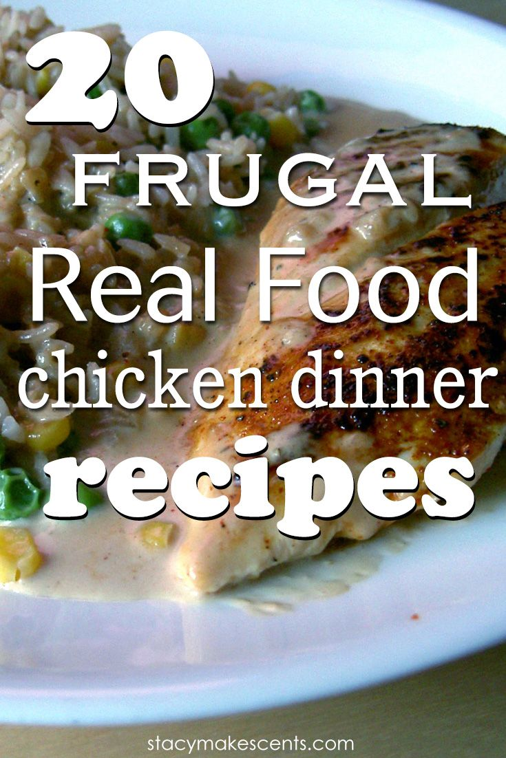 20 frugal real food chicken dinner recipes real foods frugal and 20 frugal real food chicken dinner recipes if you like to have chicken a few forumfinder Gallery