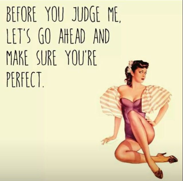 Before you judge...