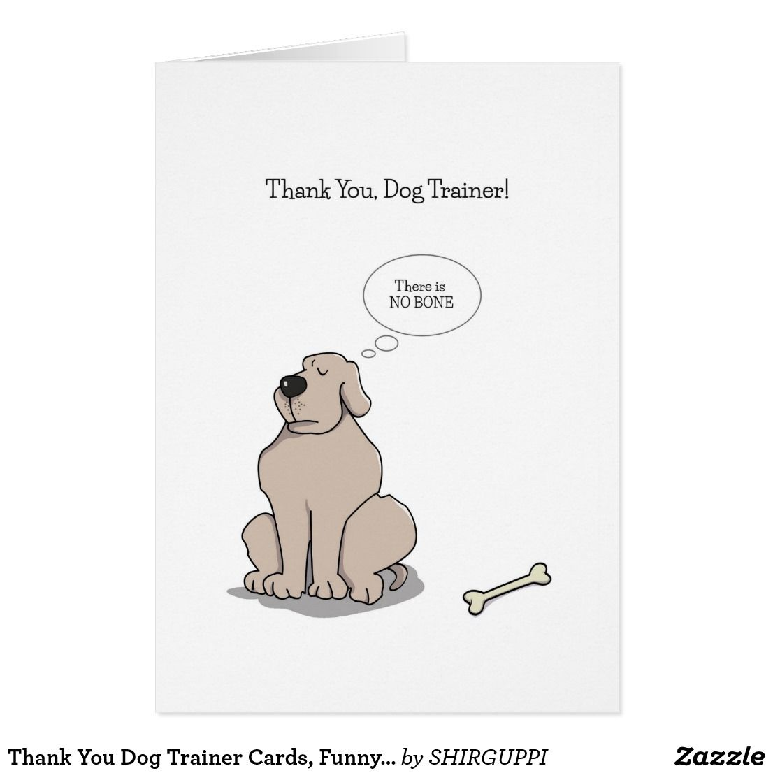 Thank You Dog Trainer Cards Funny Dog Cartoon Zazzle Com With