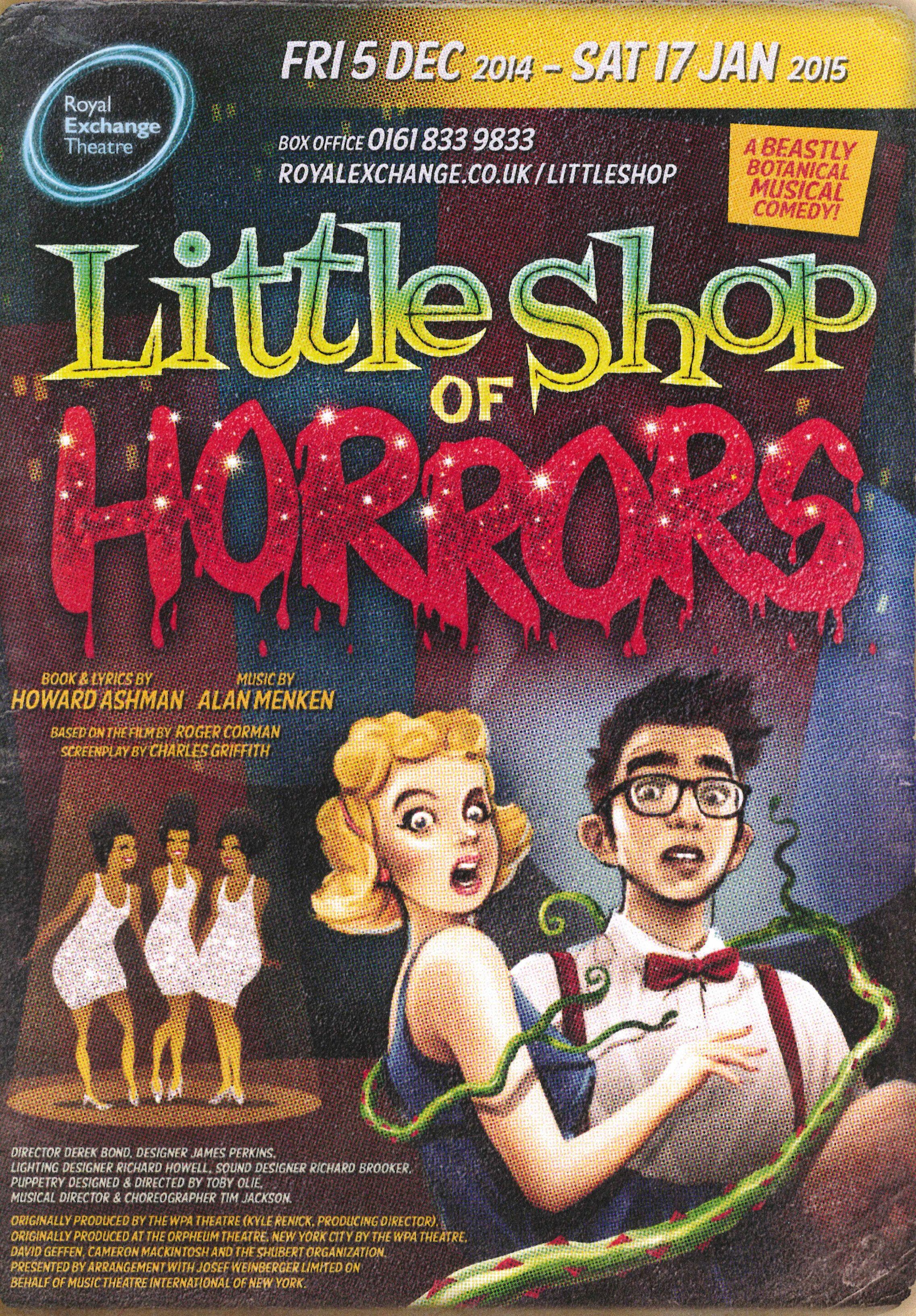 Manchester Royal Exchange Little shop of horrors, Horror