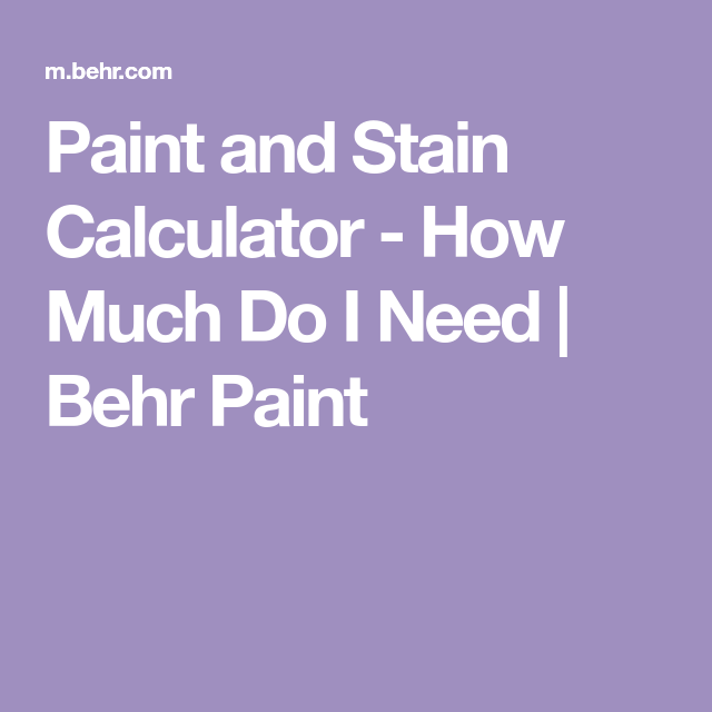 Paint calculator | estimate how much paint you'll need.