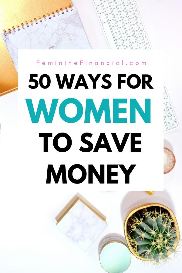 50 Möglichkeiten für Frauen, 2019 Geld zu sparen   – Frugal Living