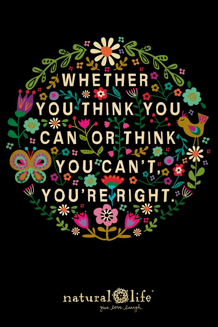 You Can Do What You Set Your Mind To Quotes Naturallife Positive