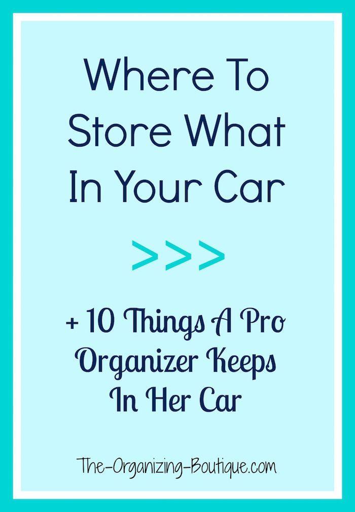Car Organization Tips | Cars organization, Car ...