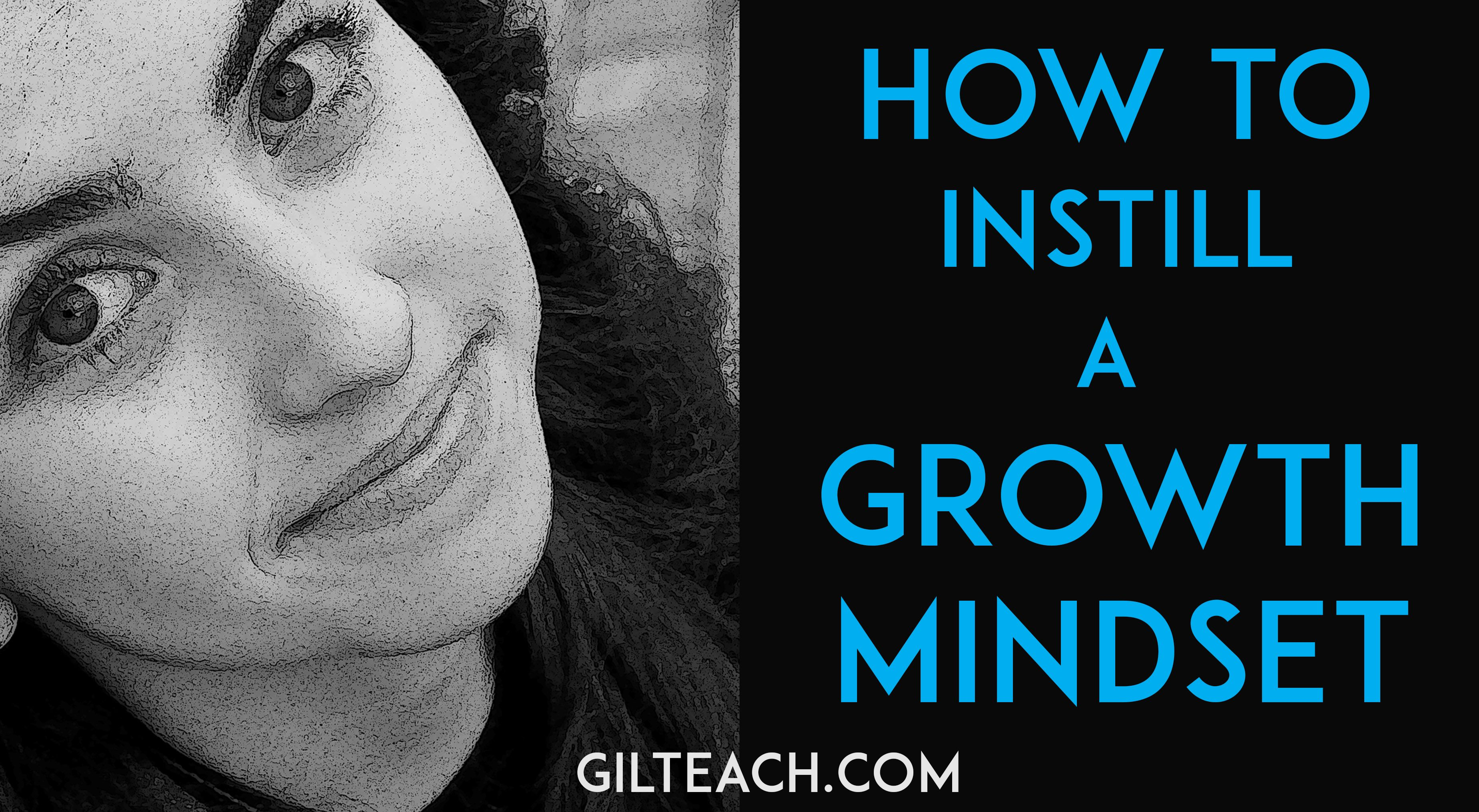 6 Tips To Instill A Growth Mindset In Your Students Growth Mindset Student Growth Mindset Mindset