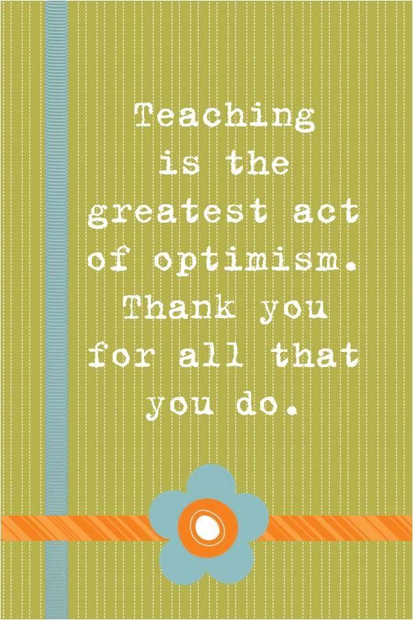 Pin by Marilu Bobadilla on Teachers quotes | Teacher appreciation