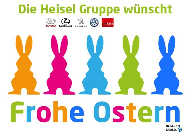 Die Heisel Gruppe wünscht allen FROHE OSTERN!