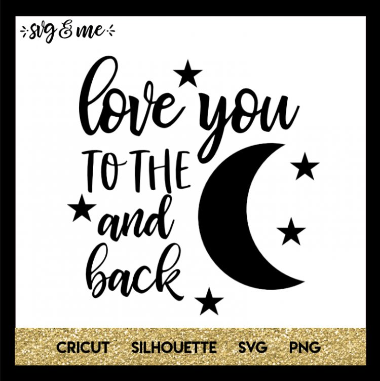 Download Love You to the Moon and Back | Free silhouette files ...