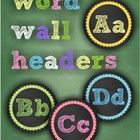 * IMPORTANT: These will only be free for the next 24 hours! Be sure to download so you don't miss out!    Chalk Word Wall Headers - great addition to...