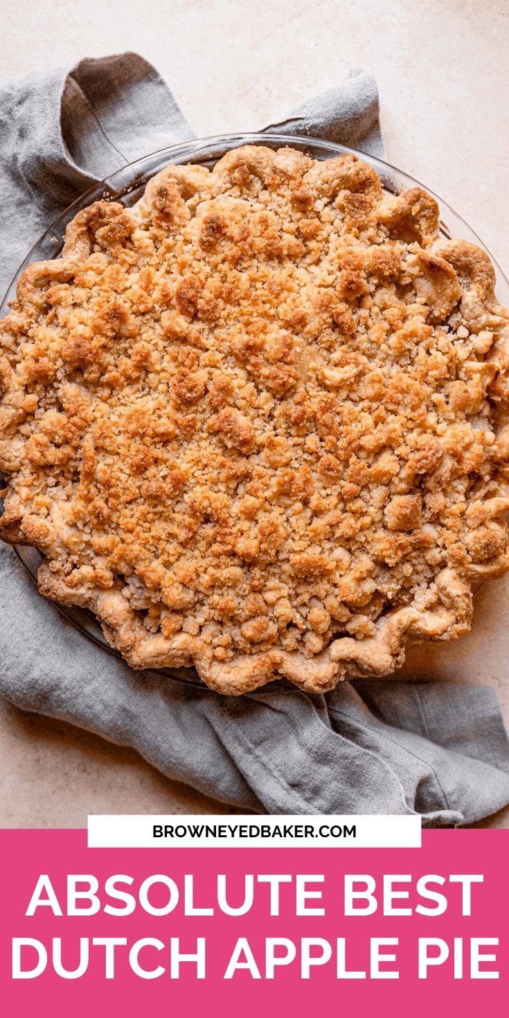 The Best Dutch Apple Pie Recipe | Brown Eyed Baker