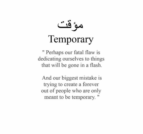 everything is temporary | Islamic quotes, Temporary quotes ...