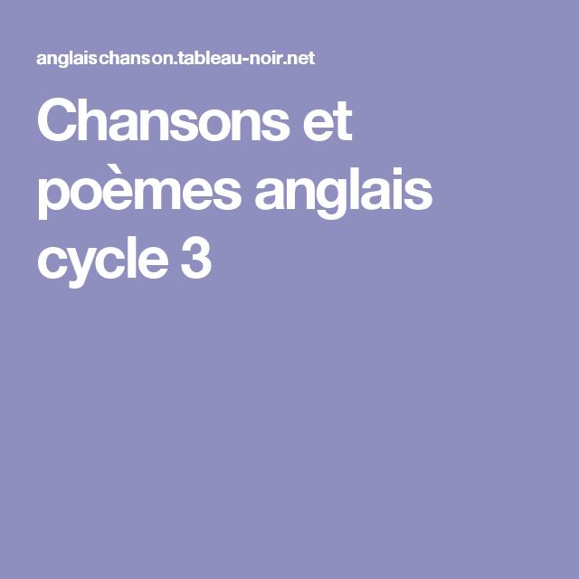 Chansons et poèmes anglais cycle 3   Anglais cycle 3, Poème anglais