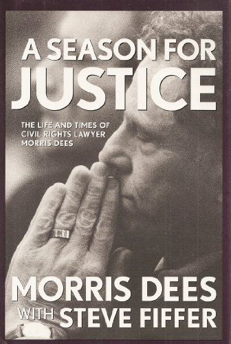 A Season for Justice: The Life and Times of Civil Rights