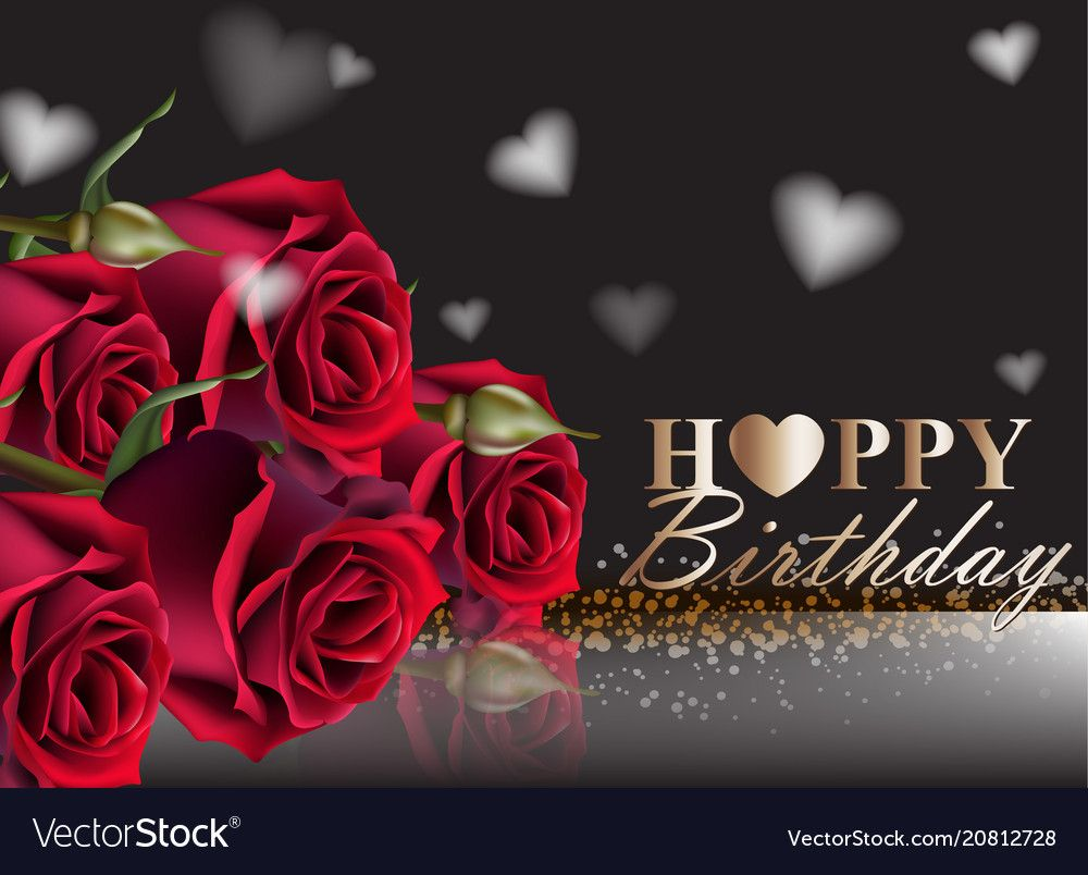 Happy Birthday Red Roses Background Vector Image On With Images