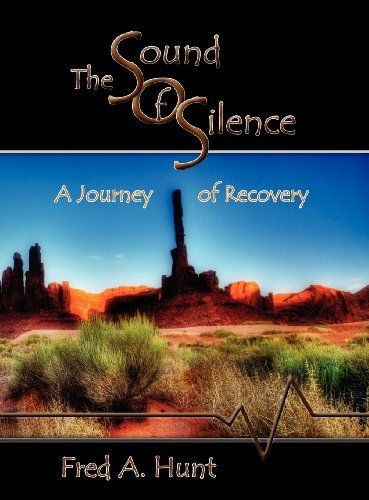 The Sound of Silence: A Journey of Recovery