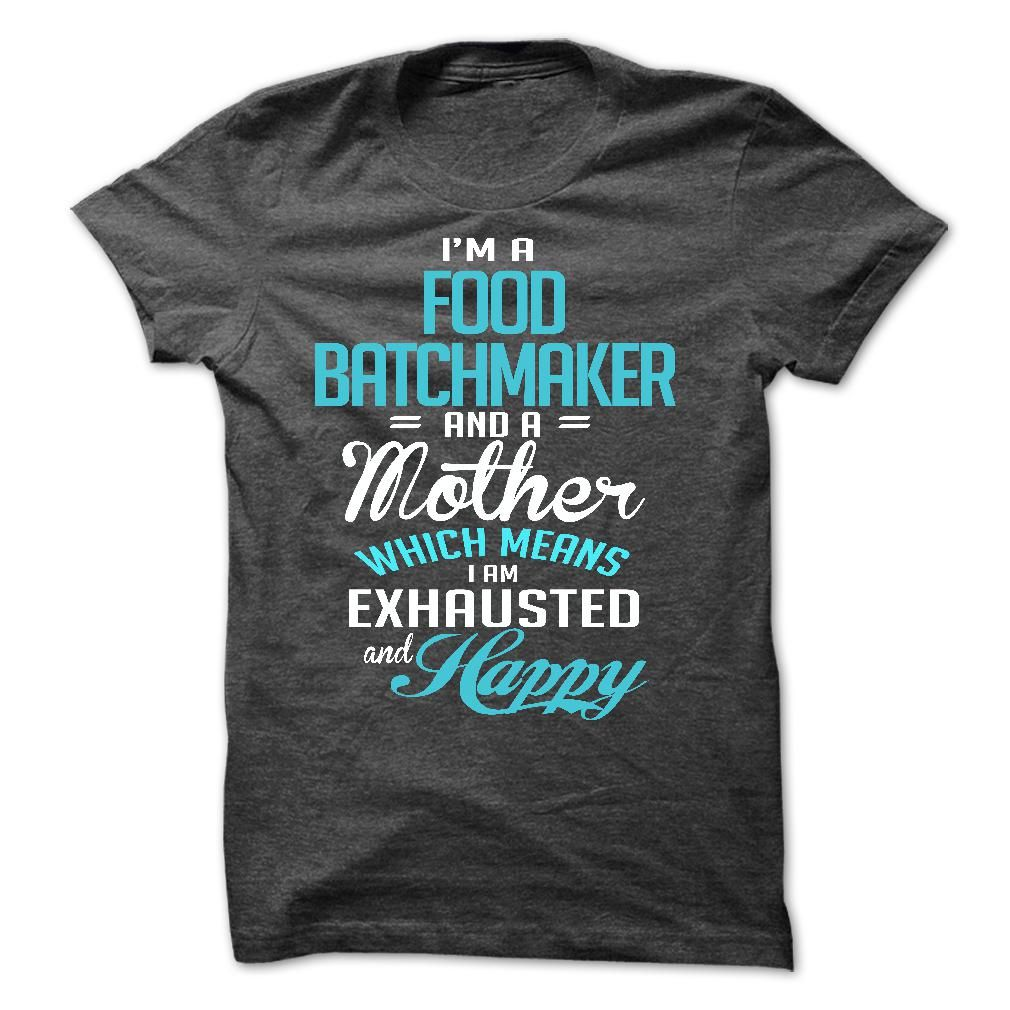 FOOD BATCHMAKER T-Shirts, Hoodies. Check Price Now ==►…