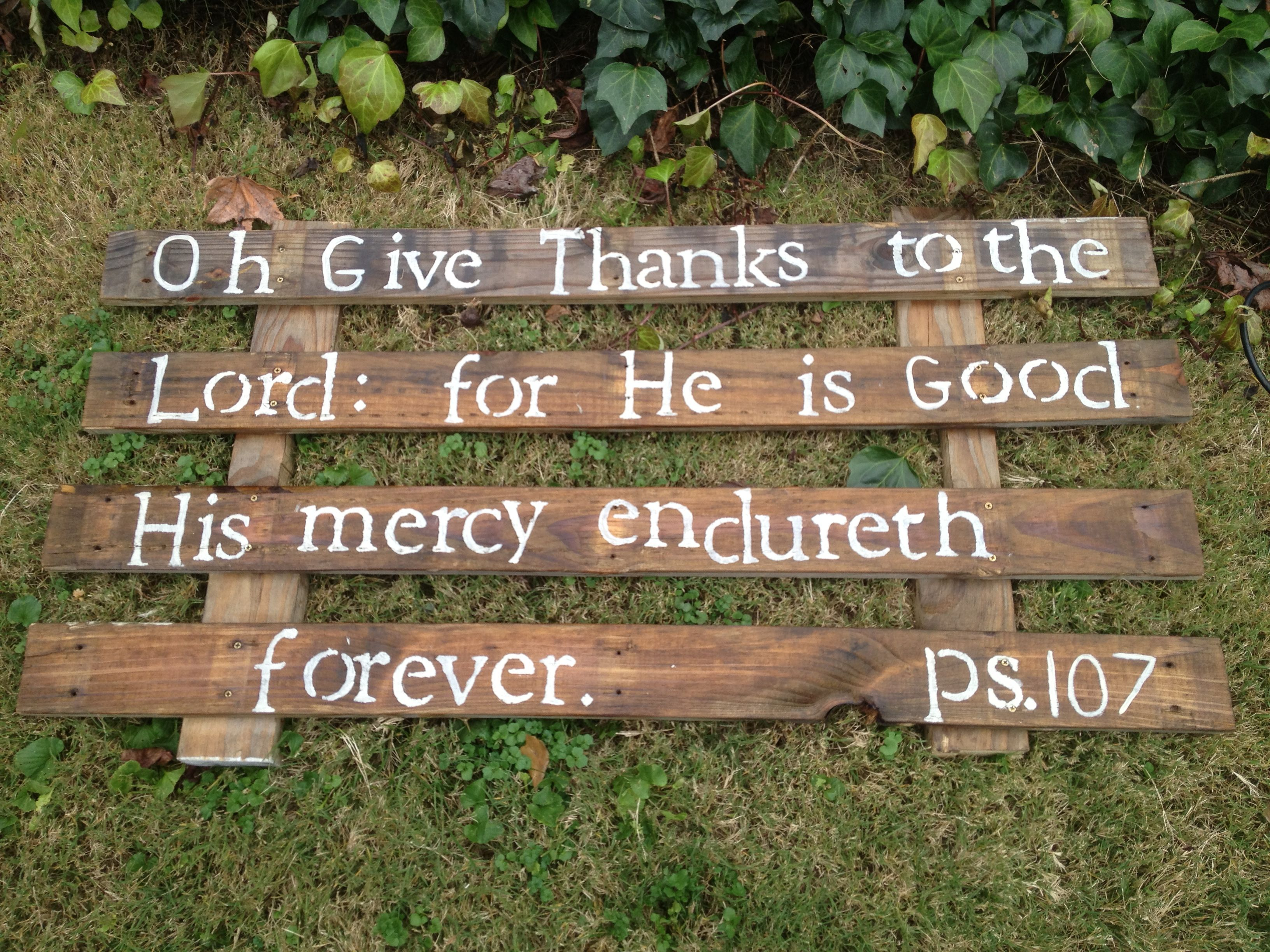 Verse I painted on old pallets.   Thanksgiving decorations ...