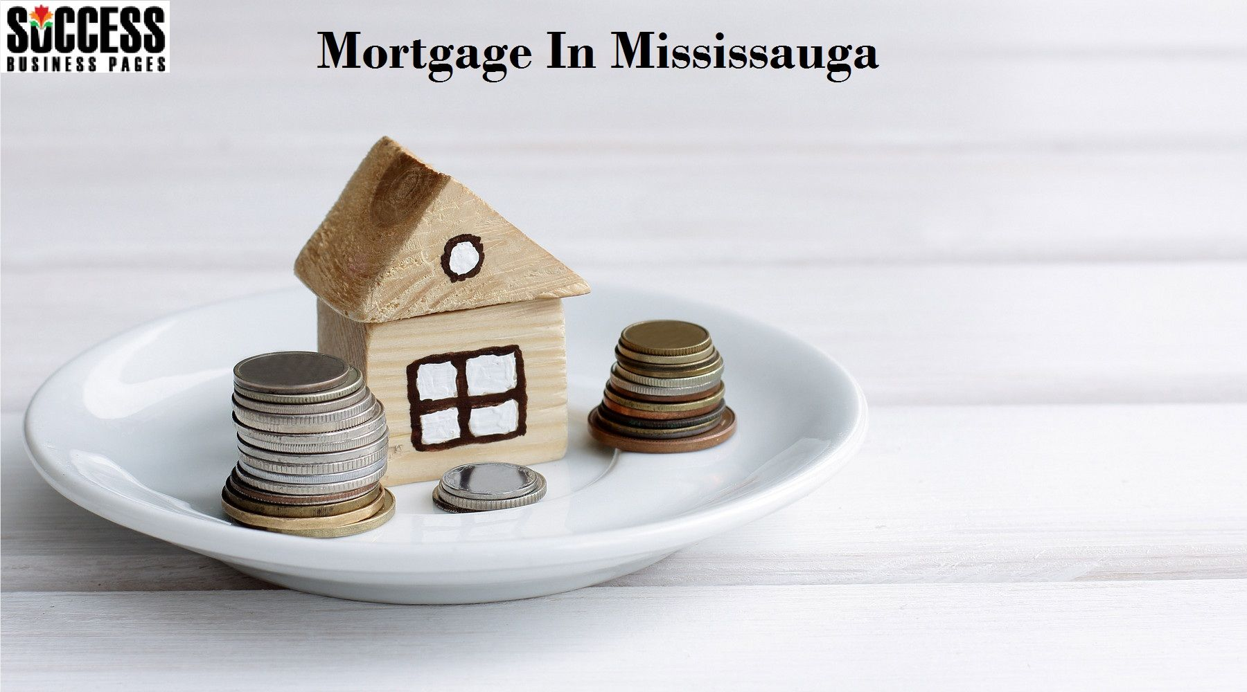 Keyword Find Mortgage in Mississauga with Success