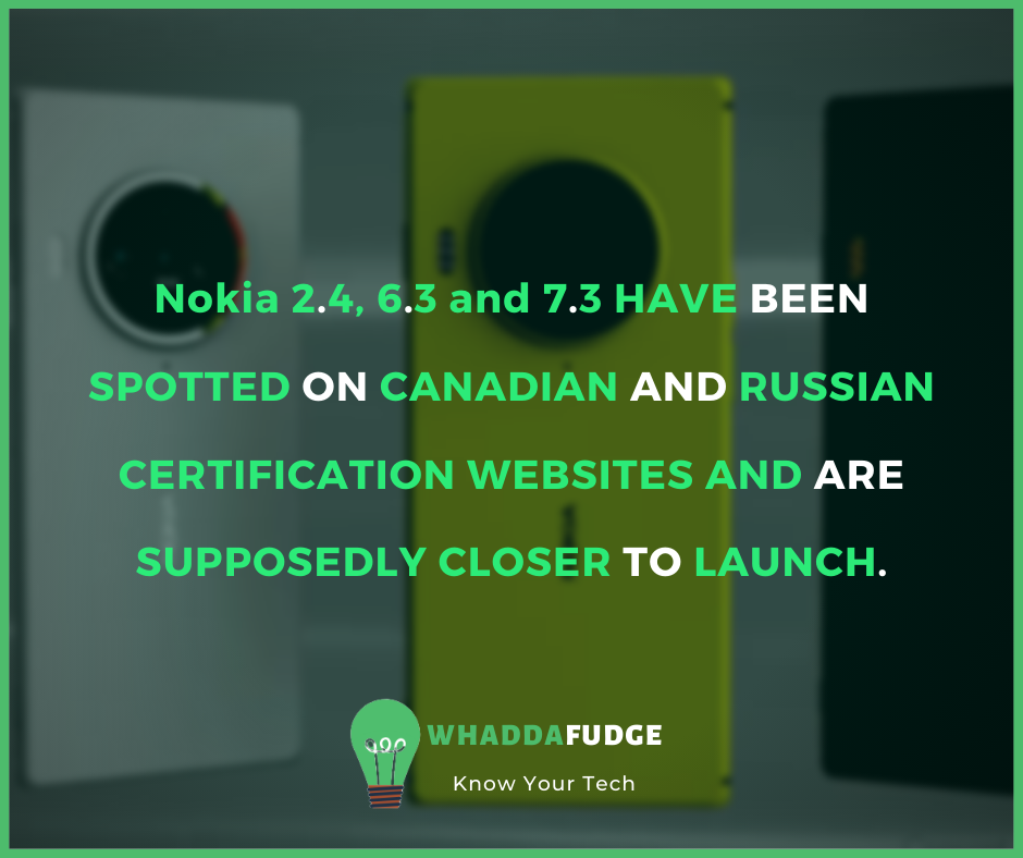 Nokia 2.4, 6.3 and 7.3 are spotted on Canadian and Russian