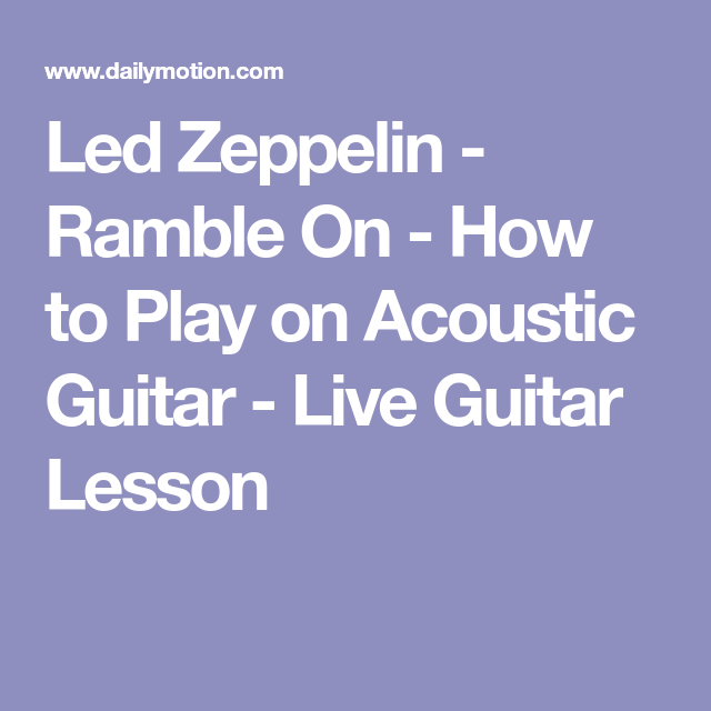 Led Zeppelin - Ramble On - How to Play on Acoustic Guitar - Live ...