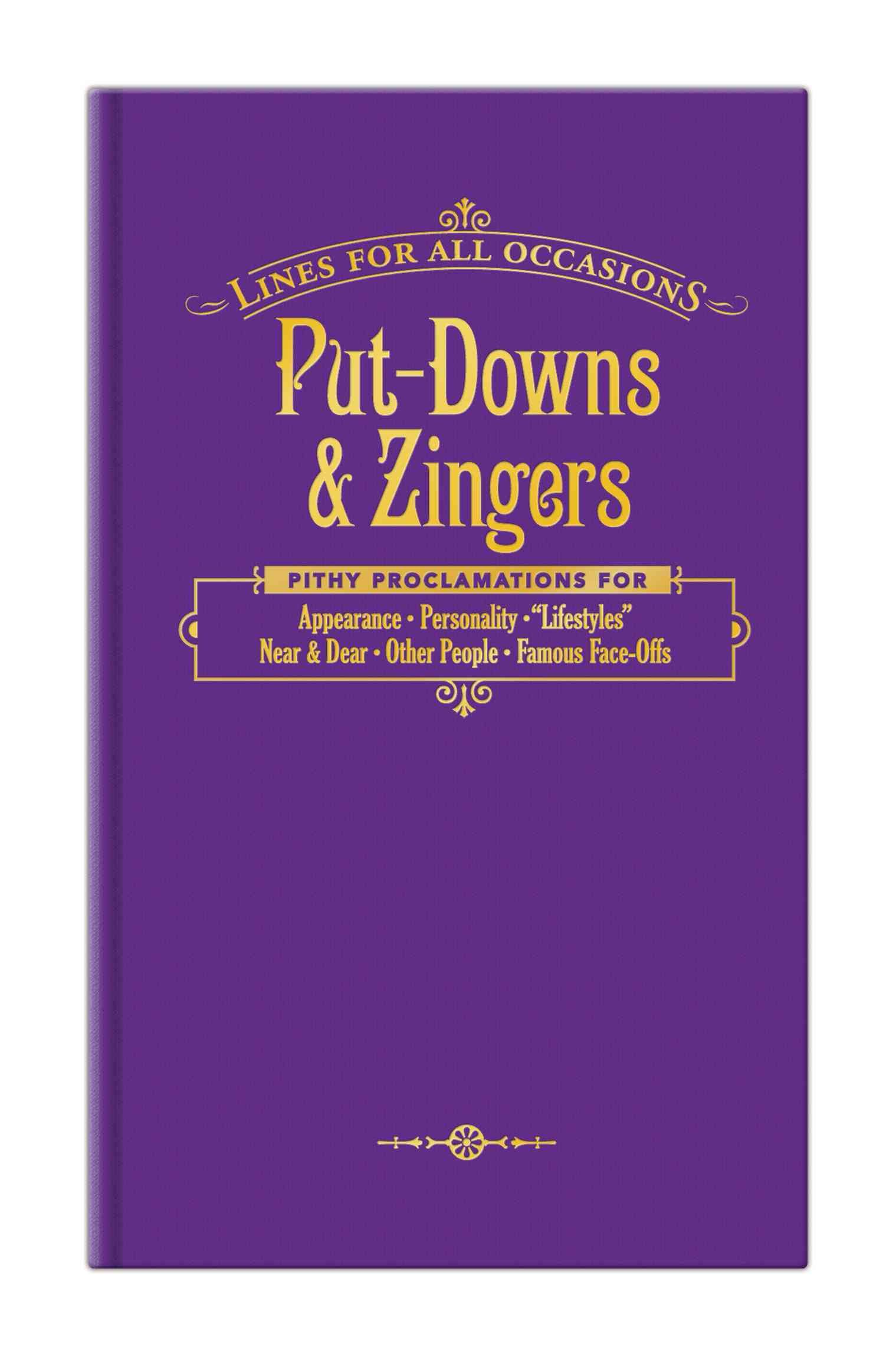 Put Downs & Zingers
