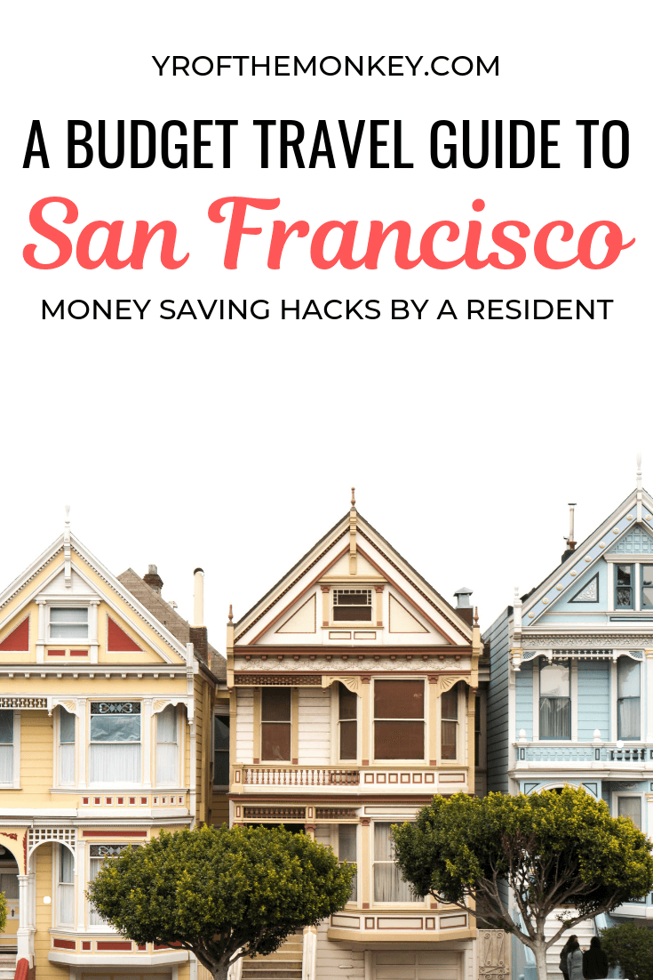 Free Cheap Sf >> San Francisco On A Budget Local S Guide To Cheap Free