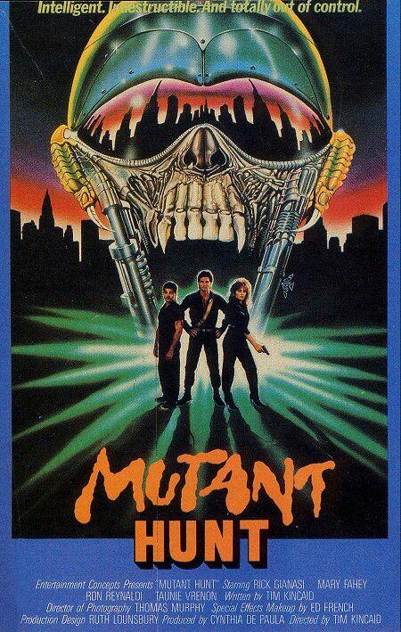 Mutanthunt Timkincaid 80s Scifi Trash Horror Posters Movie Poster Art Movie Art