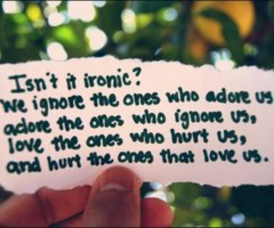 Life Is Ironic Quote: The Irony Of Life