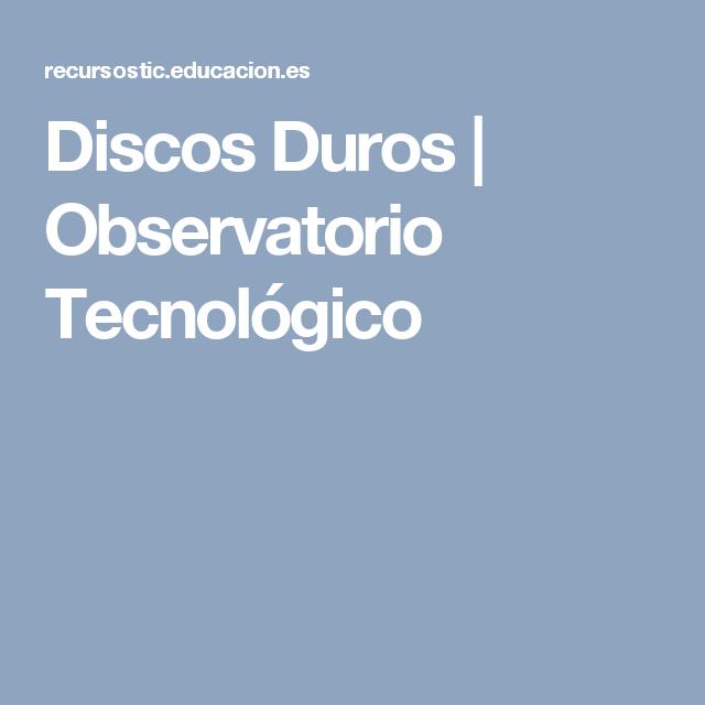 Discos Duros   Observatorio Tecnológico