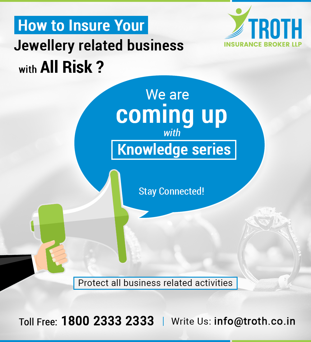 How To Insure Your Jewellery Related Business With All Risk We