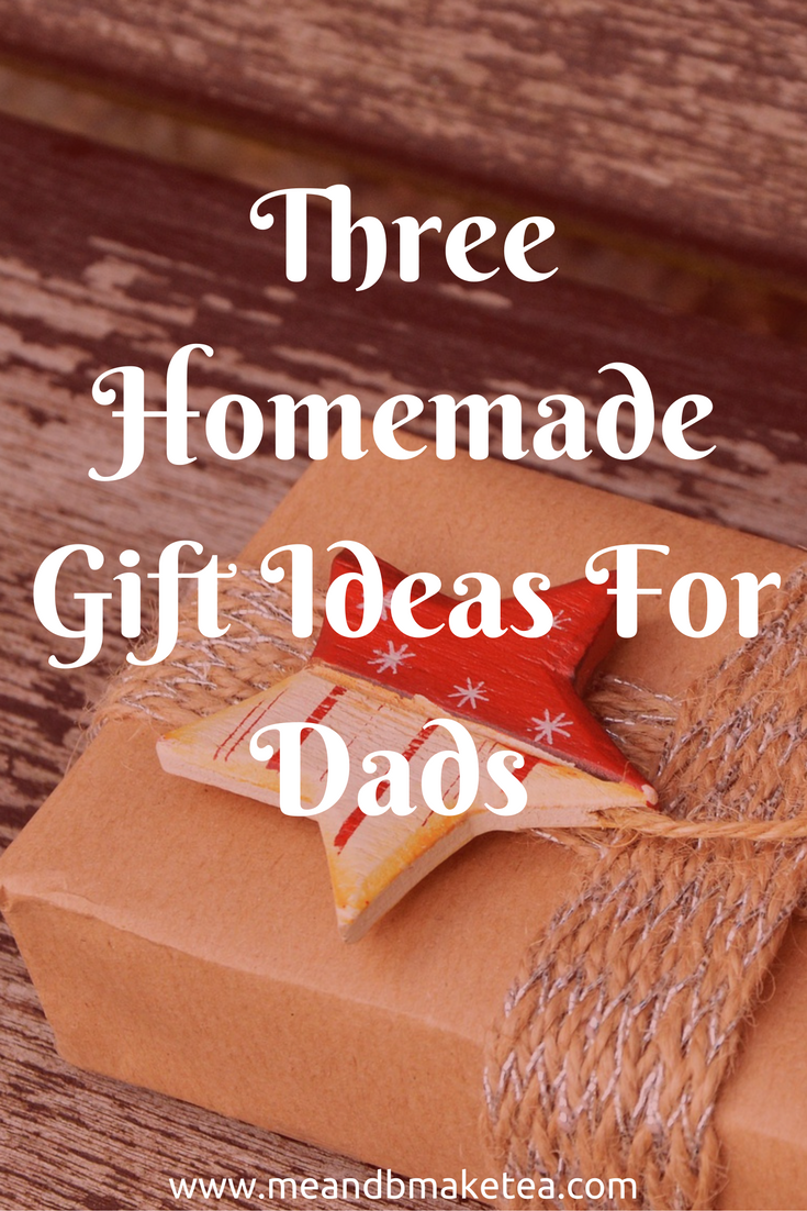 Three Homemade Christmas Gift Ideas for Dads | Dads