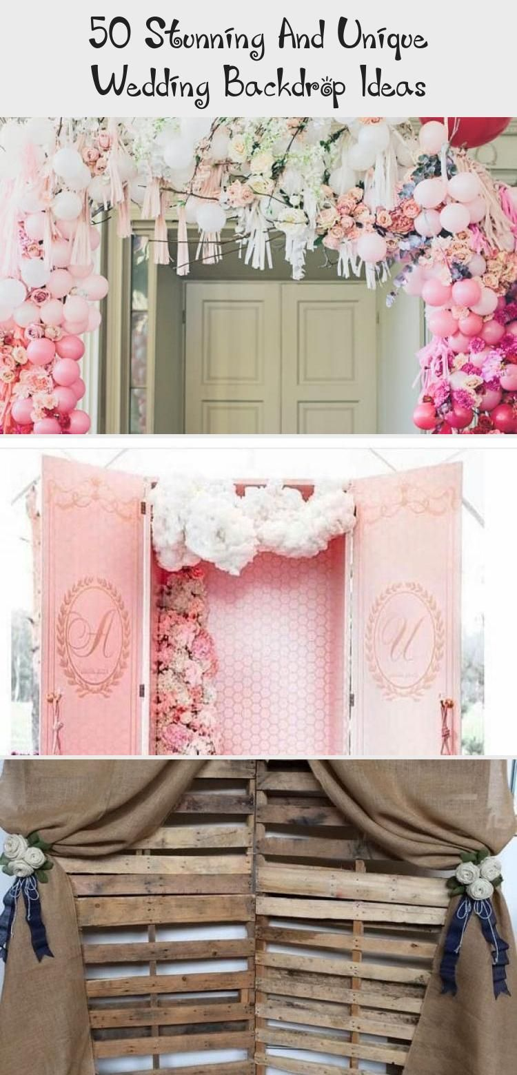 50 Stunning And Unique Wedding Backdrop Ideas 50 Stunning and ...
