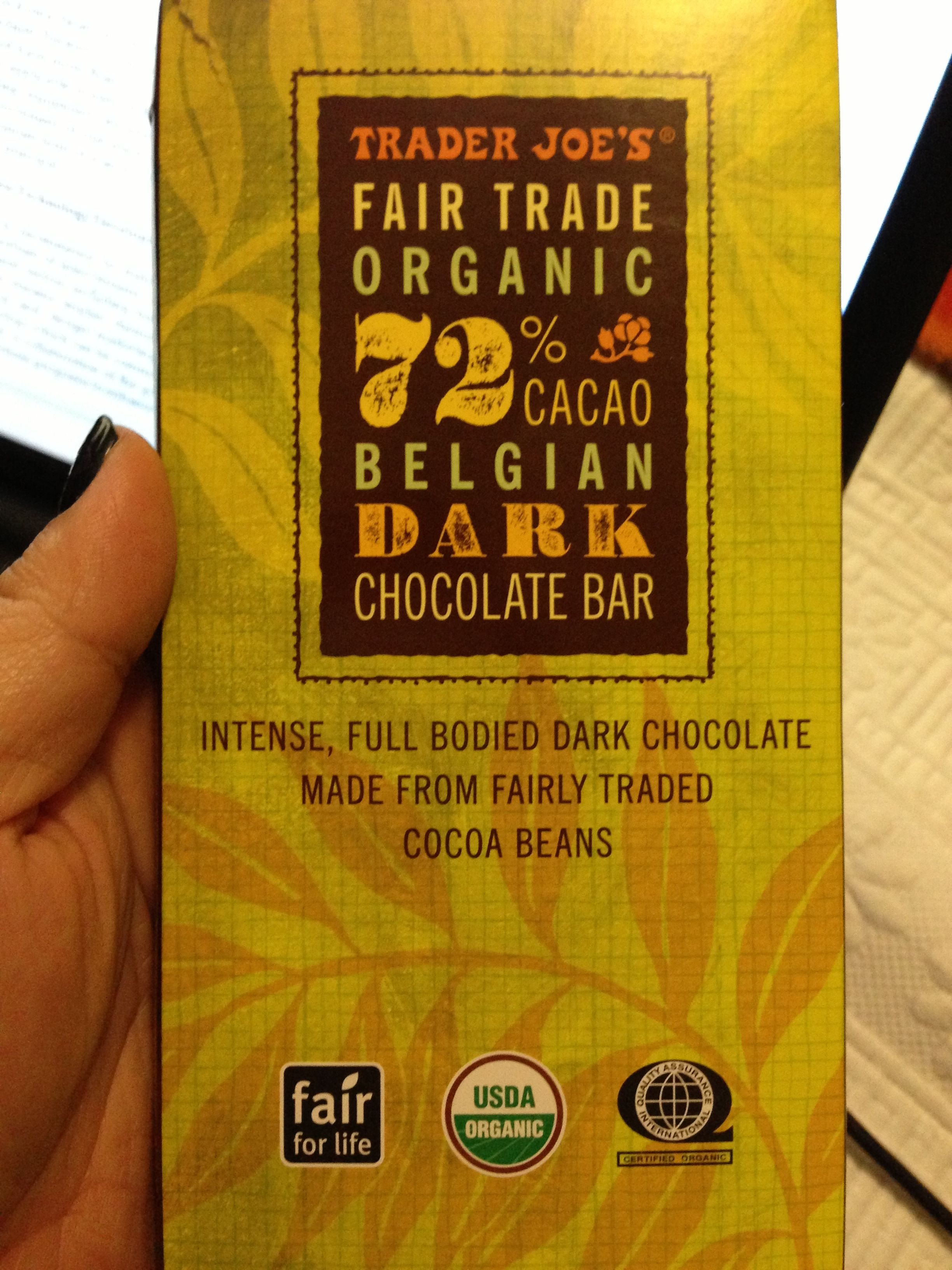 Fair trade chocolate from Trader Joe's. yum! | Good for all ...