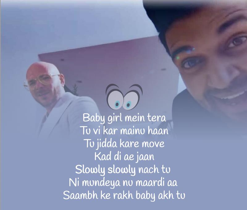 Slowly Slowly Lyrics Guru Randhawa Ft Pitbull Dj Shadow Dekhogaana Com Dj Shadow Lyrics Beautiful Lyrics