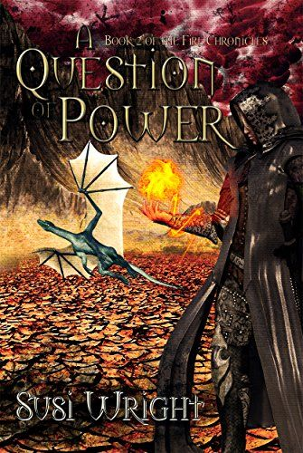A Question of Power (The Fire Chronicles Book 2) by [Wright, Susi]