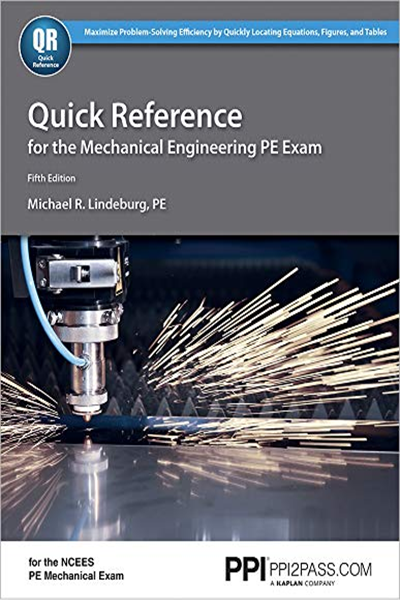 Quick Reference For The Mechanical Engineering Pe Exam 5th Ed By Michael R Lindeburg Pe Ppi A Kaplan Company Mechanical Engineering Engineering Exam Exam
