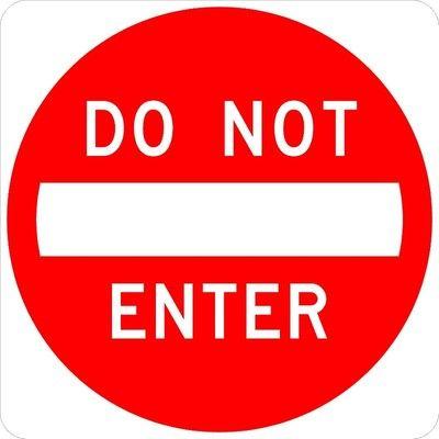 $46.59 - Do not Enter 30 x 30 Road Sign - http://www.ebay.com/itm/Do-Not-Enter-30-x-30-Road-Sign-/151070071439?pt=LH_DefaultDomain_0=item232c7a5a8f