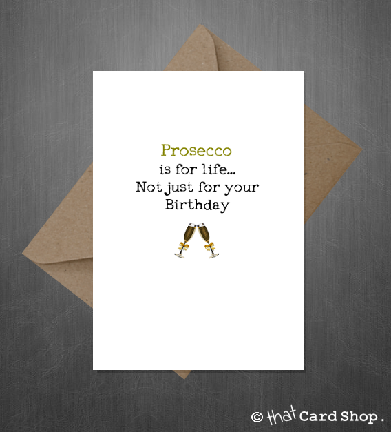 Prosecco Birthday Card Funny Comedy Card for a Wine lover – Birthdays Card Shop Uk