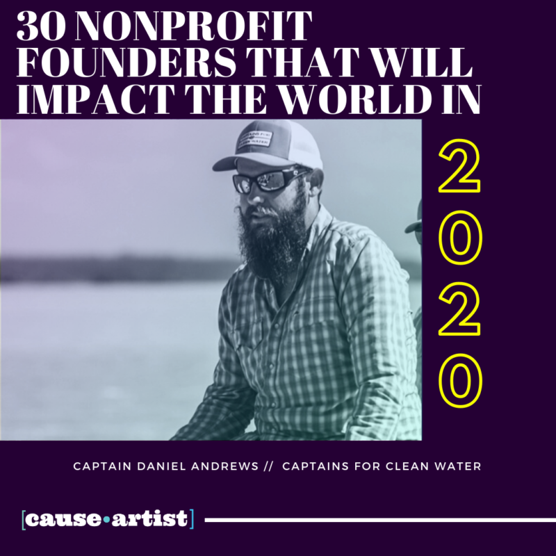 30 Nonprofit Founders That Will Impact The World In 2020 Causeartist In 2020 Non Profit Social Impact Impact