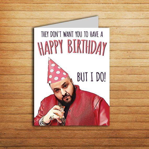 Dj Khaled Card Printable Happy Birthday Card For Boyfriend Birthday Gift For G Happy Birthday Cards Printable First Birthday Cards Birthday Cards For Boyfriend