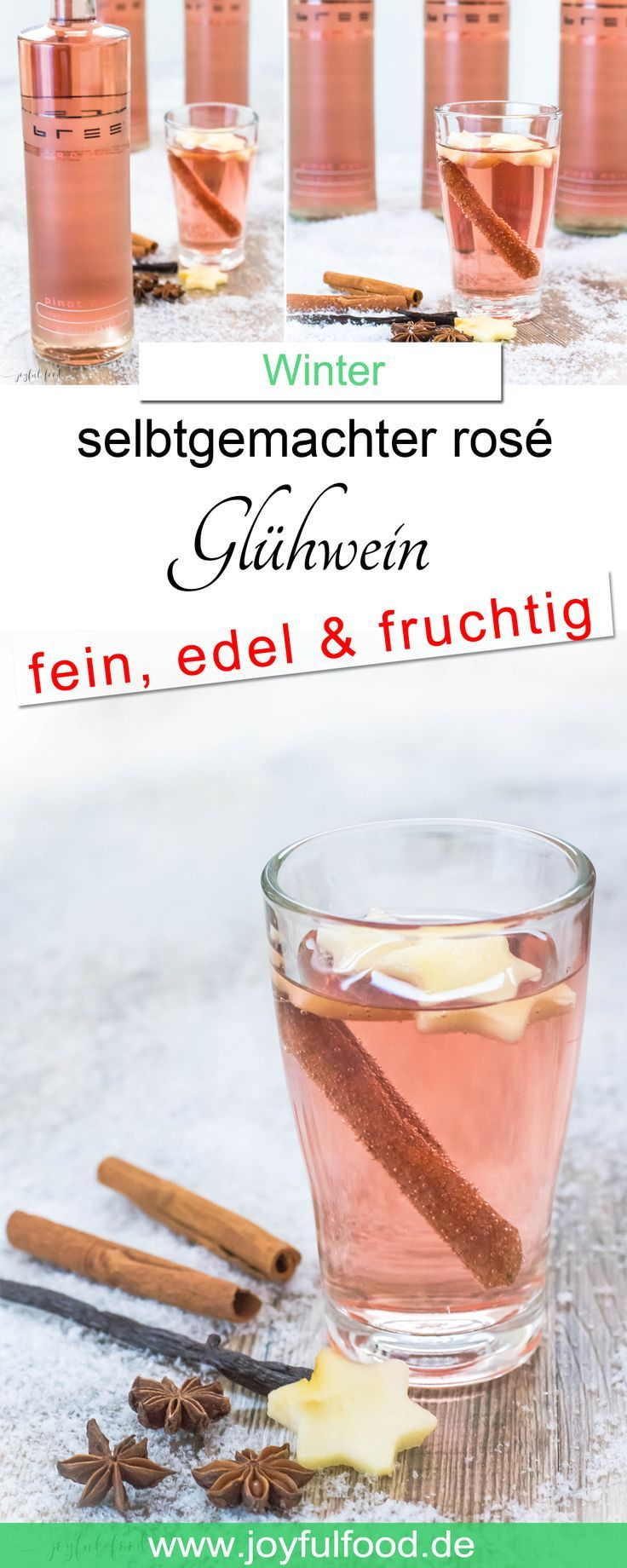 Rosé Glühwein fein und edel mit Bree Wein   Joyful Food