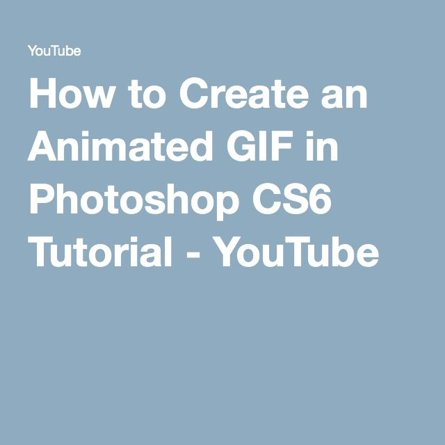 How to create an animated gif in photoshop cs6 tutorial youtube how to create an animated gif in photoshop cs6 tutorial youtube negle Gallery
