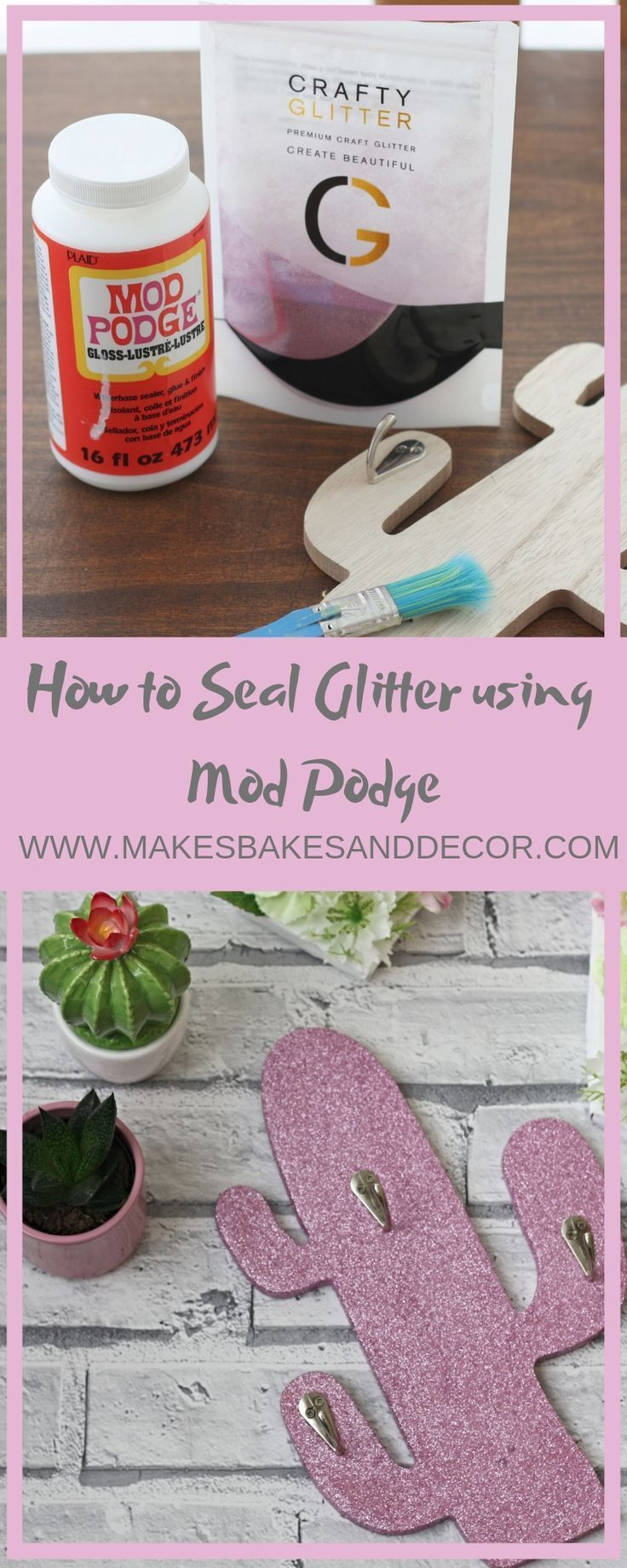 How to Seal Glitter using Mod Podge Makes, Bakes and