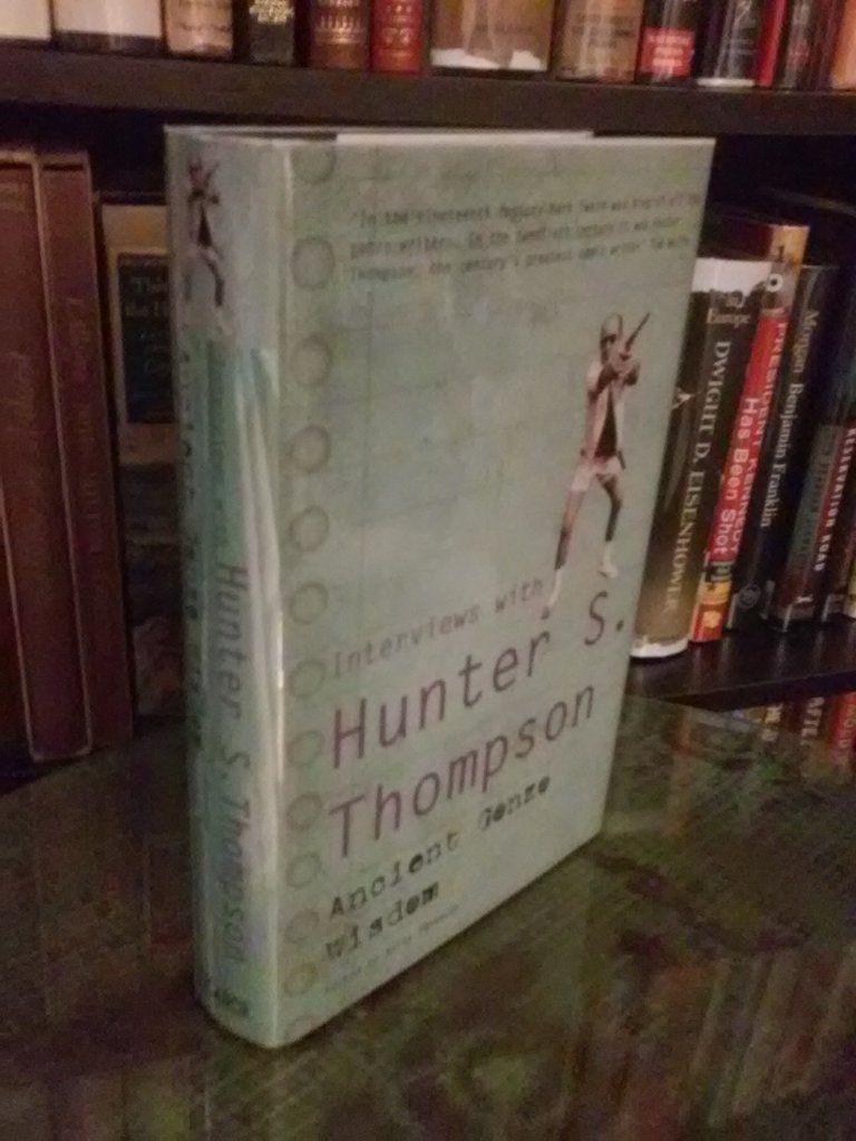 ancient gonzo wisdom s thompson hunter