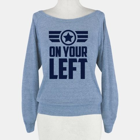 On Your Left (Winter Soldier Quote) | HUMAN | T-Shirts, Tanks, Sweatshirts and Hoodies (I. Need. This)