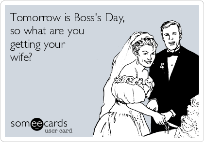 Not food related, but I couldn't help but make this today. Happy Boss's Day! :)