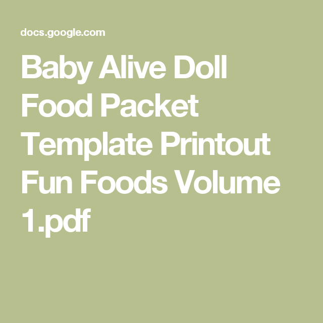 Baby Alive Doll Food Packet Template Printout Fun Foods Volume 1 Pdf Baby Alive Dolls Baby Alive Baby Alive Food