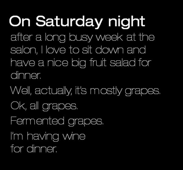 Okay... it's wine for dinner <3