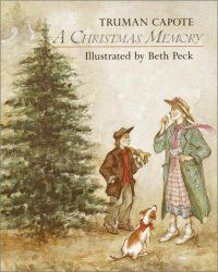 A Christmas Memory by Truman Capote.  This is my favorite work by Capote.