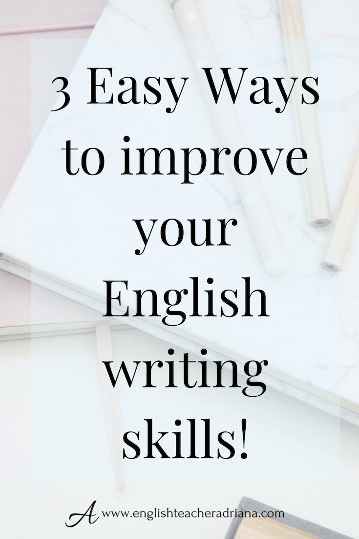 How to improve your English Writing Skills?  English writing
